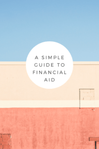 A Simple Guide to Financial Aid